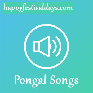 Pongal Traditional Songs